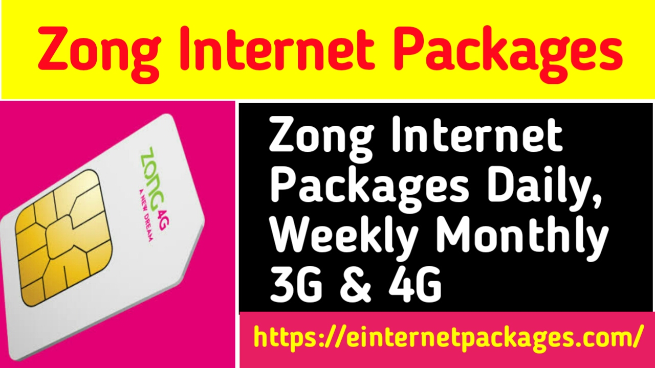Zong Internet Packages – Daily, Weekly & Monthly Bundles (2020)
