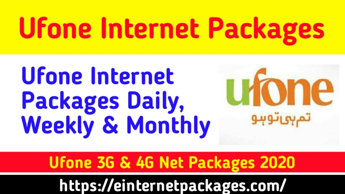 Ufone Internet Packages 3G/4G – Hourly, Daily, Weekly & Monthly 2020