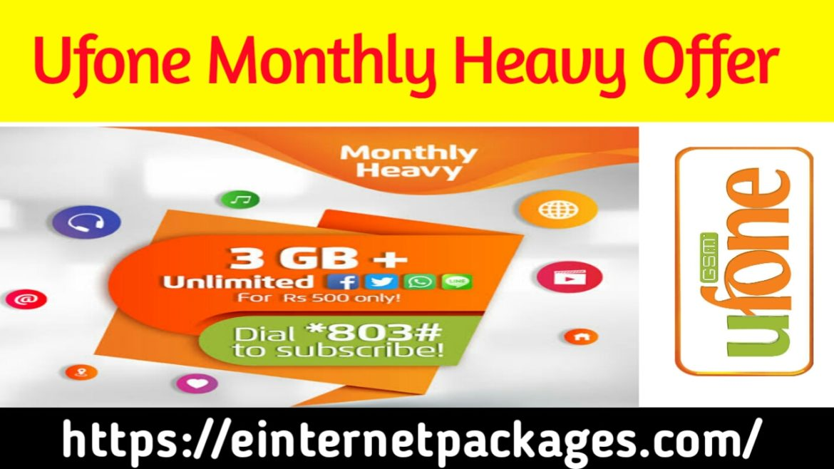 Ufone Monthly Heavy Offer