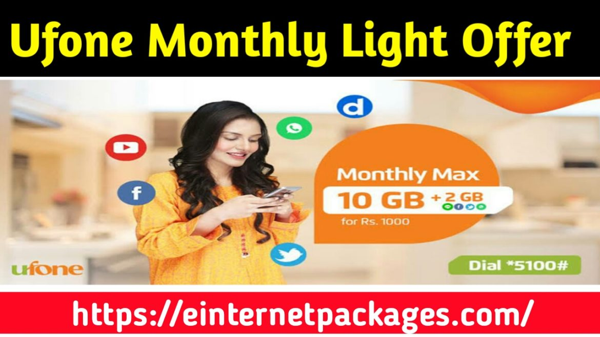 Ufone Monthly Light Offer