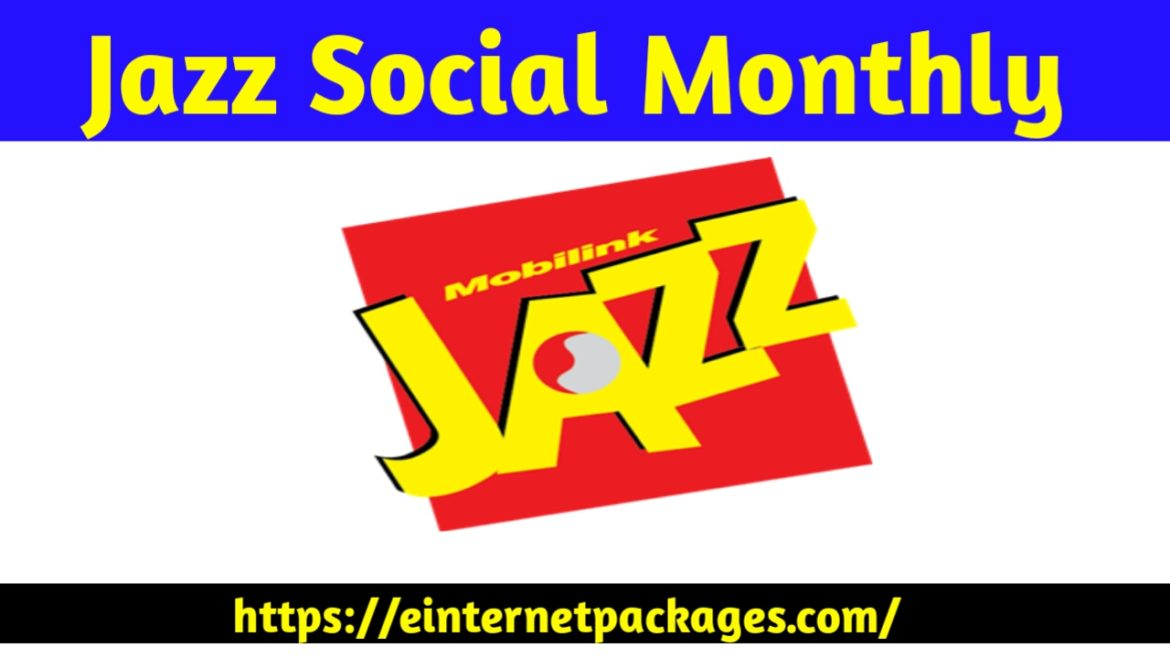 Jazz Social Monthly Internet Package